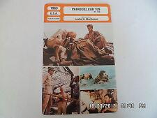 CARTE FICHE CINEMA 1963 PATROUILLEUR 109 Cliff Robertson Ty Hardin Robert Culp
