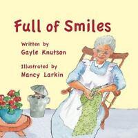 Full of Smiles (Paperback or Softback)