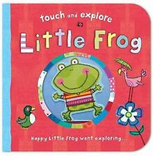 Little Frog (Touch and Explore), 1848571224, New Book