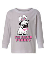 Easter Toddler Long Sleeve Shirt Pug Kids T-shirt