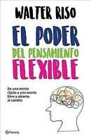 El poder del pensamiento flexible / The Power of Flexible Thinking, Paperback...