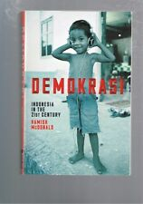 Demokrasi - Indonesia in the 21st Century by Hamish McDonald