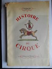 "Livre ""Histoire du cirque - Serge"" Librairie Gründ 1947"