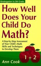 How Well Does Your Child Do Math?: A Step-By-