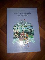 DANILO TOSETTO - PARCHI RICREATIVI NEL MONDO n.5 - ED:FACTO - ANNO:1990 (SO)