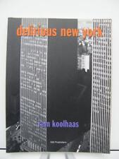 Delirious New York - Rem Koolhaas