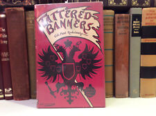 Tattered Banners by Col. Paul Rodzianko CMG - Second Edition