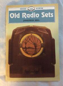 Old Radio Sets Shire Jonathan Hill Crystal Valves Transistors Bakelite Wireless
