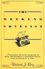 The Weekend Novelist, Robert J. Ray, Good Condition, Book