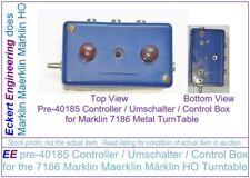 EE pre-40185 Controlador/umschalter/Caja de control para el 7186 Marklin Maerklin