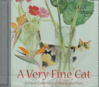 A Very Fine Cat Feline Celebration In Word Music CD Audio NEW* Chopin Chaucer