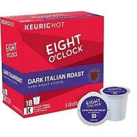 Eight O'Clock Dark Italian Roast Coffee 18 to 90 Keurig K cups Pick Any Quantity