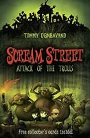 (Very Good)-Scream Street 8: Attack of the Trolls (Paperback)-Donbavand, Tommy-1