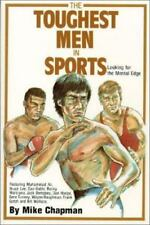 Toughest Men in Sports: Looking for the Mental Edge
