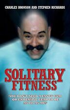 Charles Bronson - Solitary Fitness