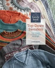 Knitter's Handy Book of Top-Down Sweaters Basic Designs in Multiple Sizes and Ga