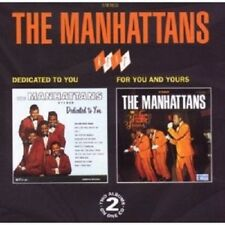 THE MANHATTANS - DEDICATED TO YOU/FOR YOU AND YOURS  CD NEW+