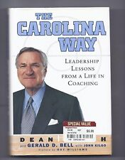The Carolina Way : Leadership Lessons from a Life in Coaching By Dean Smith Book