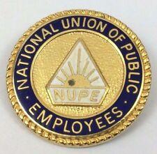 NUPE NATIONAL UNION OF PUBLIC EMPLOYEES VINTAGE ENAMEL BADGE -