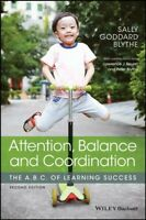 Attention, Balance and Coordination : The A.B.C. of Learning Success, Paperba...