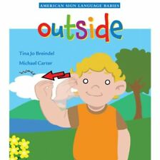 Outside (American Sign Language Babies series)