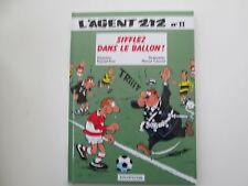 AGENT212 AGENT 212 T11 TBE SIFFLEZ DANS LE BALLON