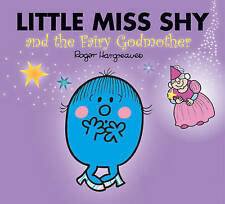 Little Miss Shy and the Fairy Godmother (Mr. Men & Little Miss Magic), Hargreave