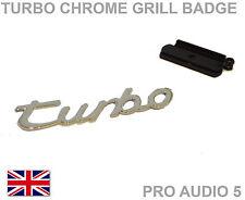 Turbo Grill Badge Chrome Car Van Front Grill Ford Porsche VW Audi Seat Skoda UK