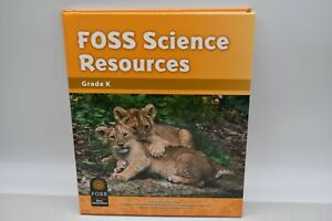 Foss Science Resources Grade K (2016, Hardcover Library Binding)