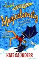 Saunders, Kate, Magicalamity, Very Good Book