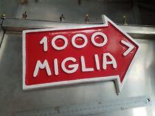 Mille miglia sign,  Ferrari, Alfa Romeo, Maseratti