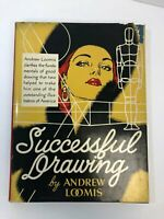 Successful Drawing by Andrew Loomis, 1951, HC/DJ, Good Condition