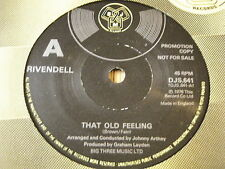 "RIVENDELL - THAT OLD FEELING    7"" VINYL"