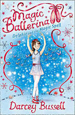 Magic Ballerina - Delphie And The Magic Spell - New