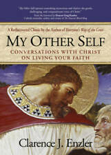 My Other Self: Conversations with Christ on Living Your Faith - Paperback - Good