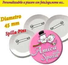 C01 Spilla 4,5 cm Spillina Addio Nubilato Matrimonio Nozze Amica Sposa
