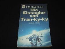 Alan Dean Foster - Die Eissegler von Tran-ky-ky