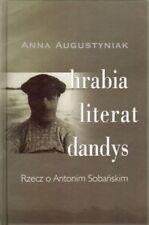 Hrabia , Literat, Dandys AUGUSTYNIAK ANNA