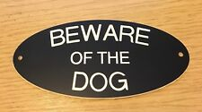 Engraved Beware Of The Dog Gate Sign