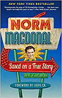 Based on a True Story: Not a Memoir PAPERBACK 2017 by MacDonald Norm