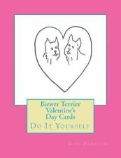 Biewer Terrier Valentine's Day Cards : Do It Yourself by Gail Forsyth (2015,.