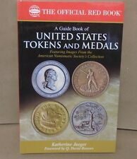 A Guide Book of United States Tokens & Medals by Jaeger Red Book Series