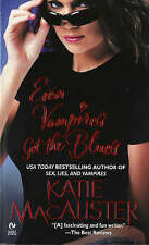 A Dark Ones Novel: Even Vampires Get the Blues (Book 4), MacAlister, Katie, Very