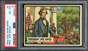 1962 Topps Civil War News #2 President Jeff Davis PSA 6