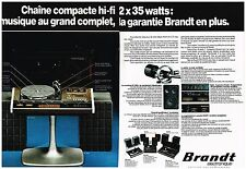 PUBLICITE ADVERTISING  054  1977  BRANDT  chaine compacte hi-fi ( 2 pages)
