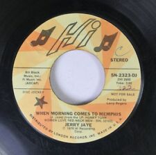 Rock Promo 45 Jerry Jaye - When Morning Comes To Memphis / When Morning Comes To