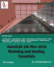 Autodesk 3ds Max 2016 : Modeling and Shading Essentials, Paperback by O'conno...