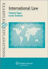 Examples and Explanations: International Law by Valerie Epps and Lorie Graham...