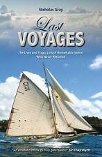 Last Voyages: The Lives and Tragic Loss of Remarkable Sailors Who Never Returned