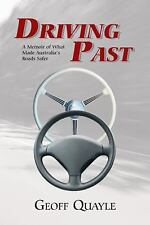 Driving Past: A Memoir of What Made Australia's Roads Safer (Paperback or Softba